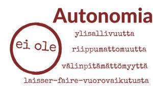 Autonomia ei ole...
